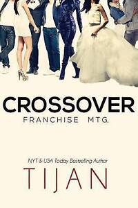 Crossover: Franchise Mtg. by Tijan -Paperback