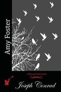 Amy Foster by Conrad, Joseph 9781512126839 -Paperback