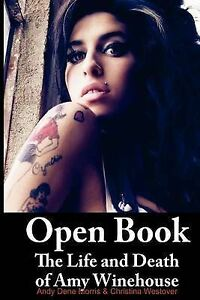 NEW Open Book: The Life and Death of Amy Winehouse by Andy Morris