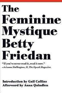The Feminine Mystique von Betty Friedan (2013, Taschenbuch)