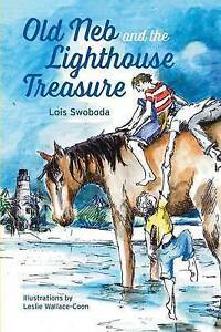 Old Neb and the Lighthouse Treasure By Swoboda, Lois -Paperback