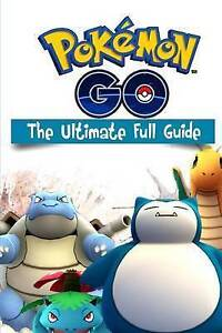 Pokemon Go the Ultimate Full Guide by Lefort, MR Clarence -Paperback