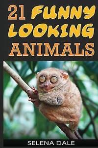 21 Funny Looking Animals Extraordinary Animal Photos & Facinatin by Dale Selena