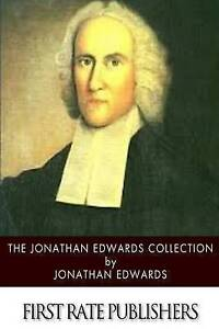 The Jonathan Edwards Collection by Edwards, Jonathan -Paperback