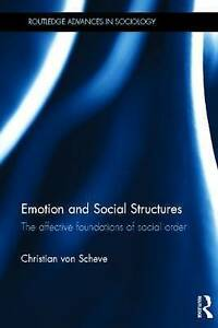 USED (LN) Emotion and Social Structures: The Affective Foundations of Social Ord