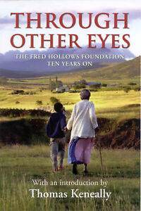 Through Other Eyes : the Fred Hollows Foundation Ten Years on Large Paperback