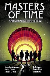 Masters Time Science Fiction Fantasy Time Travel Anthol Ward Timothy C