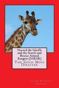 Nocaed Giraffe Search Rescue Animal Rangers (Sara By Graves MR Glenn Kennedy