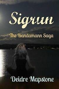 Sigrun-The-Bandamann-Saga-by-by-Mapstone-Deidre-Paperback