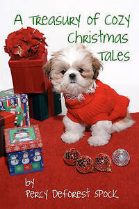 NEW A Treasury of Cozy Christmas Tales by Percy DeForest Spock