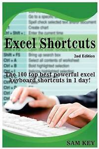 Excel Shortcuts 100 Top Best Powerful Excel Keyboard Shortcuts in 1 Day! by Key