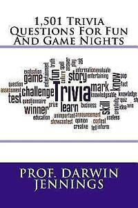1,501 Trivia Questions for Fun and Game Nights by Prof  Darwin Jennings  (2017, Paperback)