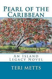 Pearl of the Caribbean: An Island Legacy Novel -Paperback