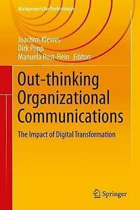 Outthinking Organisational Communications: The Impact of Digital...