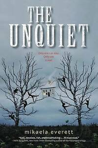 The Unquiet By Everett, Mikaela -Hcover