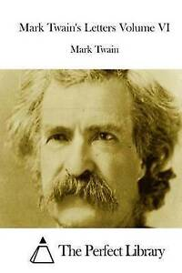 Mark Twain's Letters Volume VI by by Twain, Mark -Paperback