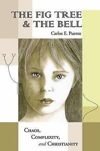 The Fig Tree & the Bell by Puente, Carlos E. -Paperback