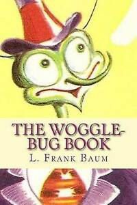 The Woggle-Bug Book by Baum, L. Frank -Paperback