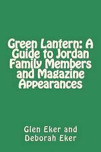 Green Lantern Guide Jordan Family Members Magazine Appe by Eker Deborah