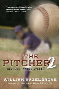 The Pitcher 2: Seventh Inning Stretch by Hazelgrove, William -Hcover