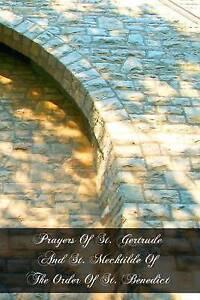 Prayers St Gertrude St Mechtilde Order St Ben by Gertrude St -Paperback
