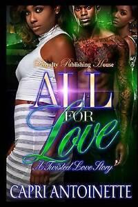 All for Love by Antoinette, Capri -Paperback