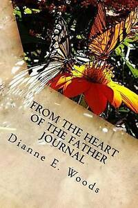 From-the-Heart-of-the-Father-by-Woods-Dianne-E-Paperback