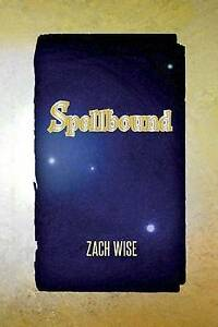 Spellbound by by Wise, Zach -Paperback