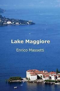 Lake Maggiore by Massetti, Enrico -Paperback