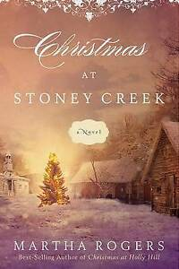 Christmas at Stoney Creek by Rogers, Martha -Paperback