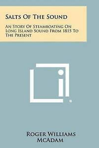 Salts-Sound-An-Story-Steamboating-on-Long-Island-Sound-1815-Present-Paperback