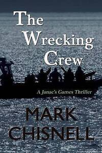 NEW The Wrecking Crew by Mark Chisnell