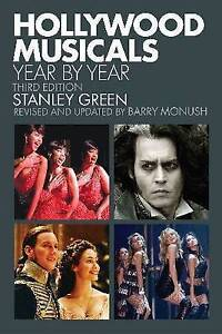 Hollywood Musicals Year by Year: Third Edition (Applause Books)