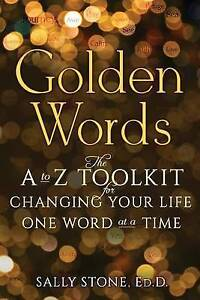 Golden-Words-A-To-Z-Toolkit-for-Changing-Your-Life-One-Word-at-Time-by-Stone-Ed