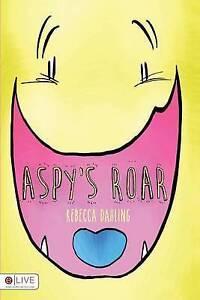 Aspy's Roar By Dahling, Rebecca -Paperback