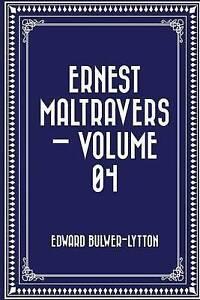 Ernest Maltravers - Volume 04 by Bulwer-Lytton, Edward -Paperback