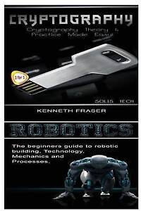 Cryptography & Robotics by Tech, Solis -Paperback