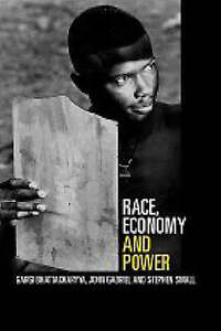 Race and Power: Global Racism in the Twenty First Century-ExLibrary