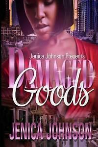 Damaged Goods by Johnson, Jenica -Paperback