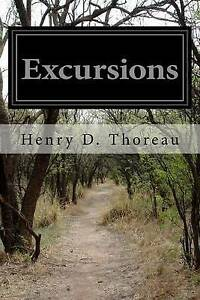 Excursions by Thoreau, Henry D. -Paperback