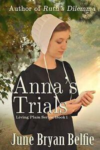 Anna's Trials by Belfie, June Bryan -Paperback