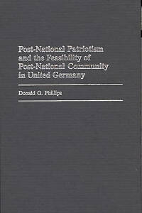 Post-National Patriotism and the Feasibility of Post-National Community in Unite