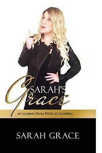 NEW Sarah's Grace: My Journey From Pitiful To Powerful by Sarah Grace