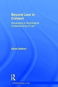 Beyond-Law-in-Context-Developing-a-Sociological-Understanding-of-Law-Collecte