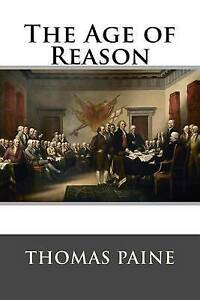 The Age of Reason by Thomas Paine -Paperback