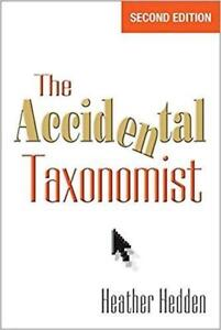 The Accidental Taxonomist  2nd Edition