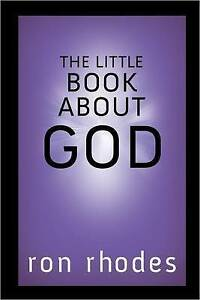 The-Little-Book-About-God-by-Ron-Rhodes-Hardback-2013