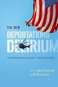 The New Deportations Delirium: Interdisciplinary Responses (Citizenship and Mig