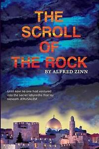 NEW The Scroll of the Rock by Alfred Zinn