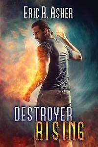 Destroyer Rising by Asher, Eric R. -Paperback